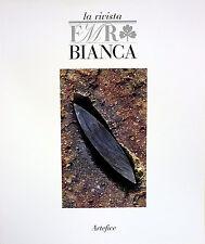 Rivista FMR Bianca: «Artefice», Marzo 2009, Ed. FMR / Gruppo ART'E'
