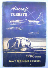 Post Wwii Navy Training Manual Aircraft Turrets Navpers 10344 1946