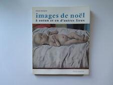 Images de Noel - Chanoine Denis Grivot - Paperback Zodiaque 1972