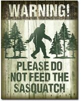 Don't Feed Sasquatch Metal Tin Sign Bigfoot Home Bar Shop Garage Wall Decor New