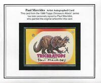 Dinosaurs Attack 1988 Topps Artist Paul Mavrides Autograph Sticker Card #10