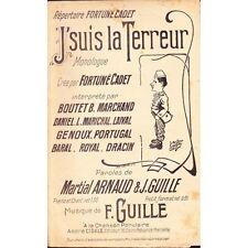 J'SUIS LA TERREUR monologue / CADET paroles M. ARNAUD et J. GUILLE musique GUILL