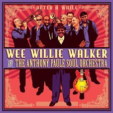 WEE WILLIE WALKER - AFTER A WHILE   CD NEUF