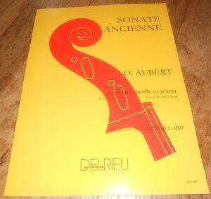 Aubert / sonate ancienne - violoncelle - delrieu / partition