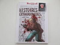 PIERRE BELLEMARE RACONTE HISTOIRES EXTRAORDINAIRES EO2009 TBE/TTBE JACKY CLECH
