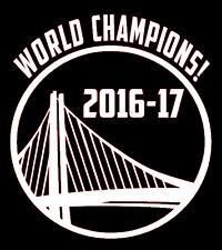 WORLD CHAMPIONS 2016 - 2017 GOLDEN STATE WARRIORS Vinyl Decal Sticker Car White