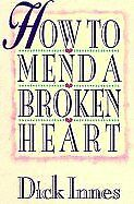 How to Mend a Broken Heart: 20 Active Ways to Heal