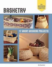 Basketry: 17 Great Weekend Projects by Bj Crawford (the weekend crafter)