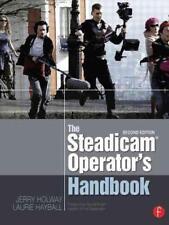 The Steadicam® Operator's Handbook von Jerry Holway und Laurie Hayball (2012, Taschenbuch)