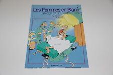 Les Femmes en Blanc T7 Pinces, sang, rires / Bercovici / Cauvin // Dupuis
