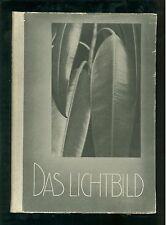 Das Lichtbild 1932