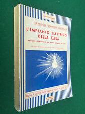 Emilio LAVAGNOLO - L'IMPIANTO ELETTRICO DELLA CASA , Ed.G.Lavagnolo (Libro)