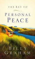 The Key to Personal Peace by Billy Graham
