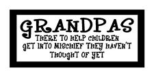 Grandpas There To Help Children Get Into Mischief Fun Magnet for Fridge or Car