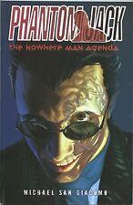 Phantom Jack The Nowhere Man Agenda 1 TPB IDW 2010 NM