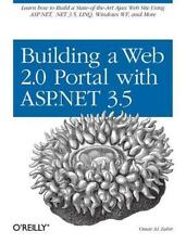 Building a Web 2.0 Portal with ASP. NET 3.5 by Omar Al Zabir (2007, Paperback)