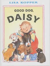 Good Dog, Daisy! by Kopper, Lisa