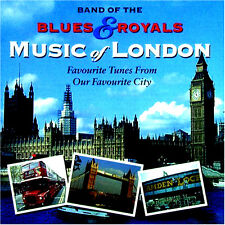 THE MILITARY BAND OF THE BLUES AND ROYALS NEW CD FAVOURITE TUNES OF LONDON