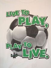 Vintage Soccer (football) Live To Play Practice LAF Life's A Sport T Shirt L