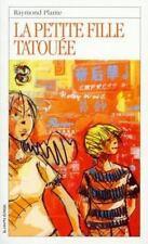 LA Petite Fille Tatouee (Roman Jeunesse, 105) (French Edition)