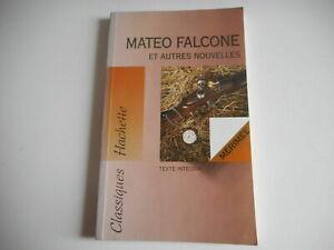 Livre - PROSPER MERIMEE - Mateo Falcone et autres nouvelles - Très bon état