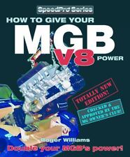How to Give your MGB V-8 Power (SpeedPro Series)