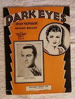1935 DARK EYES { RUSSIAN BALLAD + CALUMET MUSIC CO BERNIE CUMMINS } SHEET MUSIC