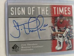 2000-01 SP Authentic Sign of the Times Jose Theodore AUTO Canadiens SOTT UD
