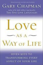 Love as a Way of Life by Gary Chapman (Hardcover)
