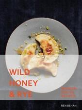 Wild Honey and Rye - Modern Polish Recipes by Ren Behan | Hardcover Book | 97819