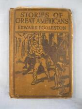 Stories Of Great Americans For Little Americans Vintage Book 1923 Eggleston (O)