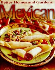 Better Homes and Gardens Mexican Cooking (Better H