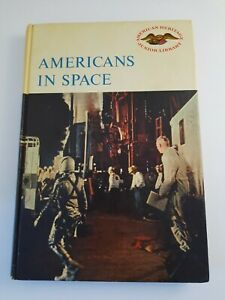 Americans in Space American Heritage Junior Library Hardcover History1st Edition