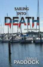 SAILING INTO DEATH - PADDOCK, JAMES - NEW PAPERBACK BOOK