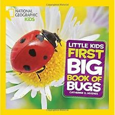 First Big Book of Bugs (National Geographic Little Kids),Hughes, Catherine D.,Go
