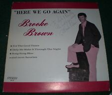 Brooke Brown~Here We Go Again~Autographed~Male Vocal w/ Neil Diamond Creations