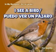 I See a Bird / Puedo Ver Un Pajaro (In My Backyard / En Mi Jardin)-ExLibrary