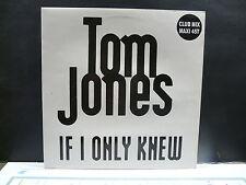 "MAXI 12"" TOM JONES If i only knew 9365 PROMO"