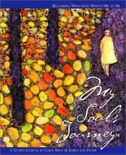 MY SOULS JOURNEY BECOMING WHO GOD WANTS ME TO BE By Carol Kent ~ *SEALED* ~ NEW