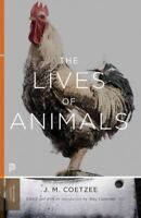 Lives of Animals, Paperback by Coetzee, J. M.; Gutmann, Amy (EDT), Brand New,...