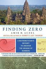 Finding Zero : A Mathematician's Odyssey to Uncover the Origins of Numbers by...