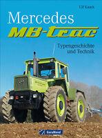 Mercedes MB trac Typengeschichte Technik Modelle Traktoren Schlepper Buch Book