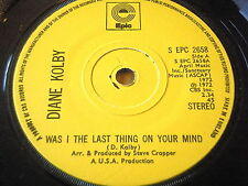 """DIANE KOLBY - WAS I THE LAST THING ON YOUR MIND    7"""" VINYL"""