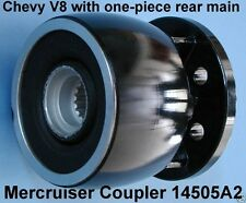 COUPLER MERCRUISER CHEVY V8 TO INSTALL A NEW ENGINE IN YOUR OLDER BOAT 14505A2