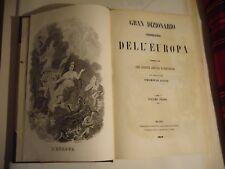 1859  GRAN DIZIONARIO COROGRAFICO DELL'EUROPA IN  2 VOLUMI