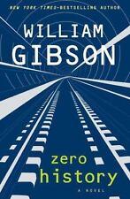 William Gibson~ZERO HISTORY~SIGNED 1ST/DJ~NICE COPY