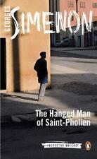The Hanged Man of Saint-Pholien (Inspector Maigret), Simenon, Georges | Paperbac