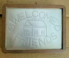 Handmade Tin Punch Welcome Friends Sign