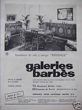 PUBLICITÉ GALERIES BARBÈS MAGASIN INSTALLATION DE SALLE À MANGER RÉGENCE