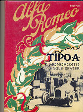 Alfa Romeo Tipo A monoposto by Luigi Fusi - superb book! SIGNED